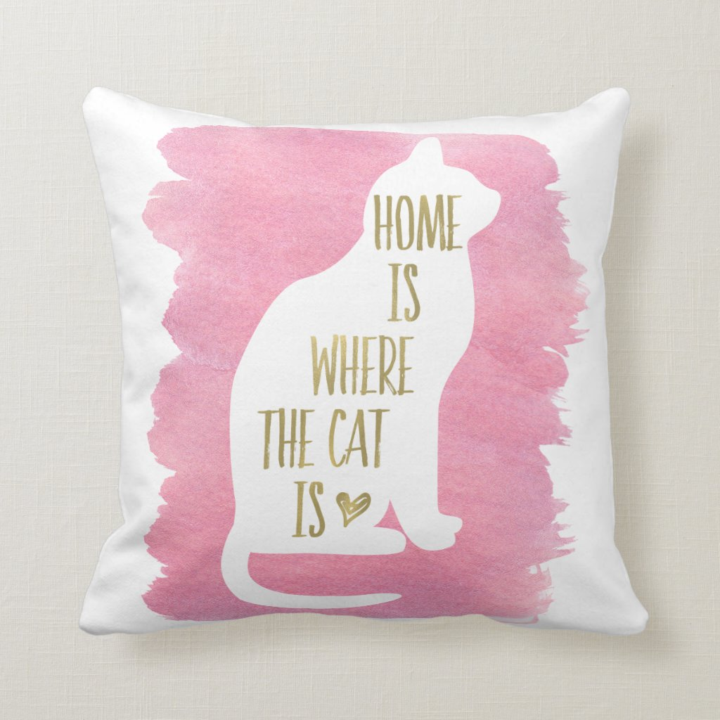 home is where the cat is pink throw pillow