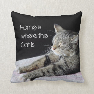 Home is where the cat is throw pillow