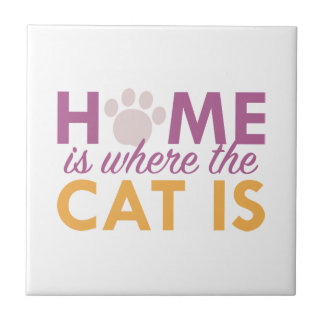 Home Is Where The Cat Is Tile