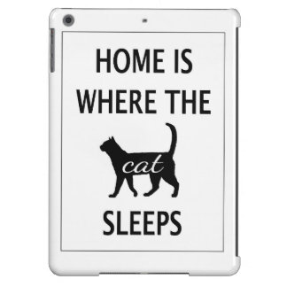 Home is Where the Cat Sleeps iPad Air Cases