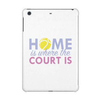 Home Is Where The Court Is iPad Mini Case