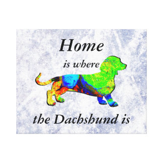 Home is Where the Dachshund Is Canvas Print