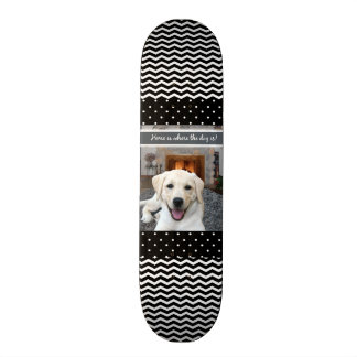 Home is where the dog is custom skateboard