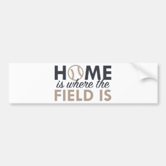 Home Is Where The Field Is Bumper Sticker
