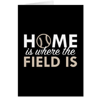 Home Is Where The Field Is Card