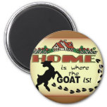 HOME IS WHERE THE GOAT IS 2 INCH ROUND MAGNET