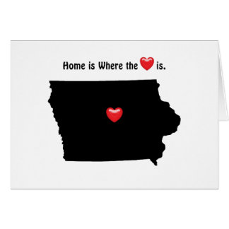 Home is Where the Heart IOWA Greeting Card