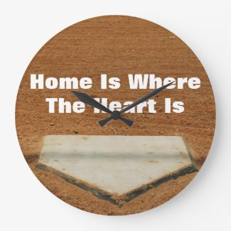 Home Is Where The Heart Is Baseball Home Plate