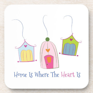 Home Is Where The Heart Is Coasters