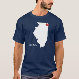 Home is where the heart is - Illinois T-Shirt
