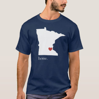 Home is where the heart is - Minnesota T-Shirt