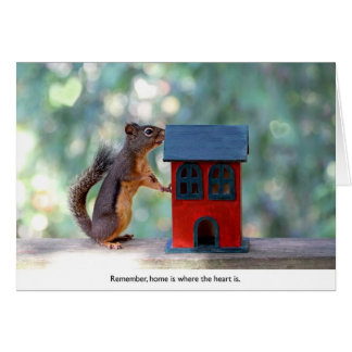 Home is Where the Heart Is Squirrel Greeting Card