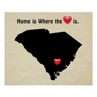 Home is Where the Heart SOUTH CAROLINA Poster