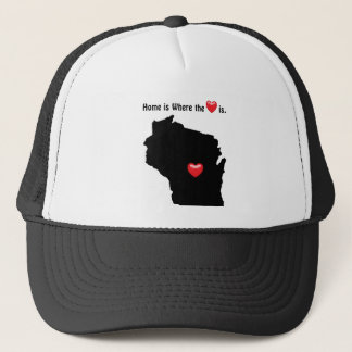 Home is Where the Heart WISCONSIN Trucker Hat