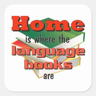 Home is where the language books are square sticker