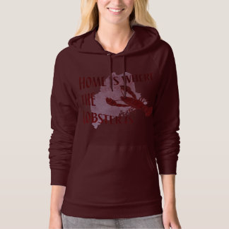 Home is Where the Lobster Is Hooded Pullovers