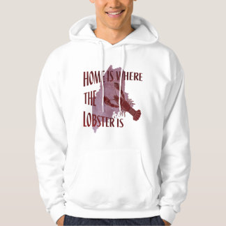 Home is Where the Lobster Is Hooded Sweatshirts