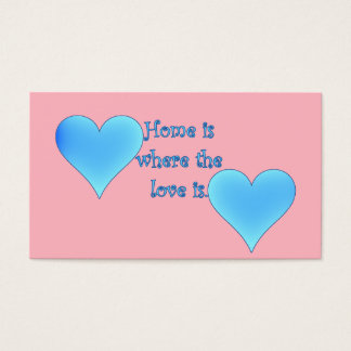 Home is Where the Love Is Business Card
