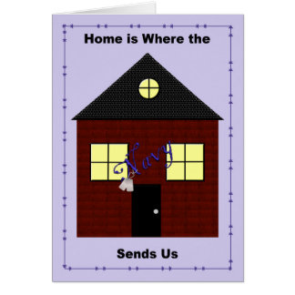 Home is Where the Navy Send You Card