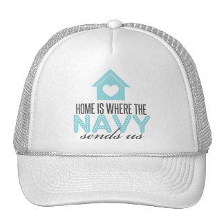 Home is Where the Navy Sends Us Mesh Hat