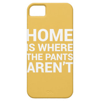 Home Is Where The Pants Aren't Case Typography iPhone 5 Cases