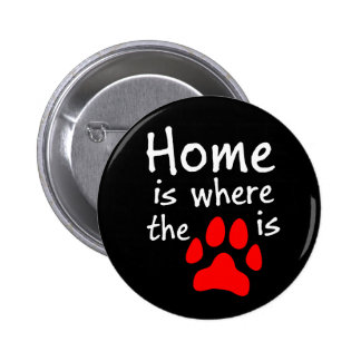 Home is where the paw print is button