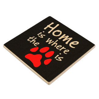 Home is where the paw print is maple wood coaster