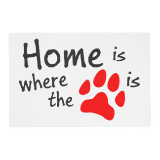 Home is where the paw print is laminated placemat