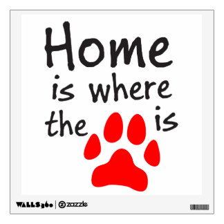 Home is where the paw print is wall decor