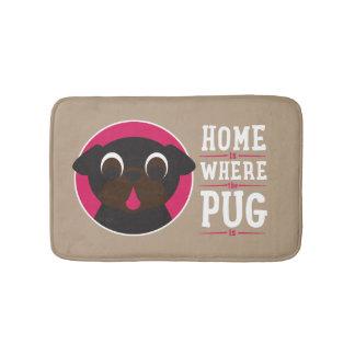 Home Is Where The Pug Is Bath Mat