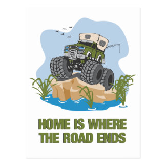 Home Is Where The Road Ends Postcard