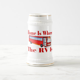 Home Is Where The RV Is Beer Stein
