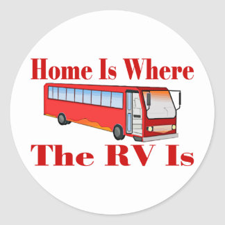 Home Is Where The RV Is Classic Round Sticker