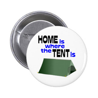 Home Is Where The Tent Is Button