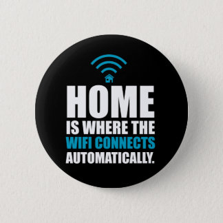 Home is Where the Wi-Fi Connects Automatically Button