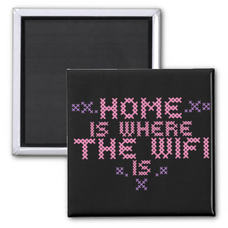 Home is where the wifi is refrigerator magnets