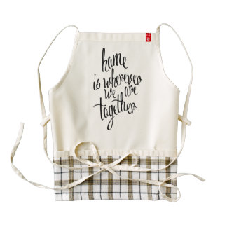 Home Is Where We Are Zazzle HEART Apron