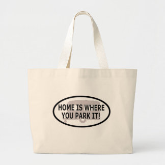 Home is Where You Park It Jumbo Tote Bag