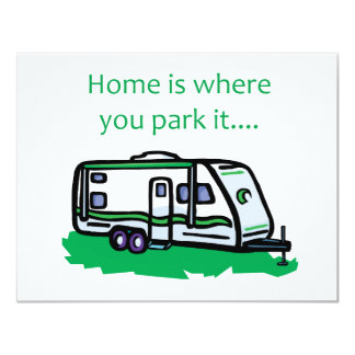 Home is where you park it. card