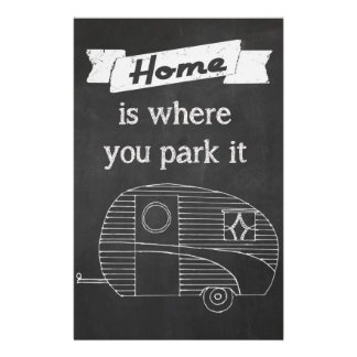Home is where you park it - vintage trailer image flyer