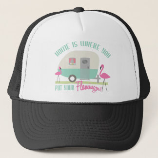 Home Is Where You Put Your Flamingos Retro Trailer Trucker Hat