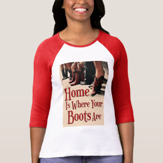 Home Is Where Your Boots Are Women's Raglan Tee