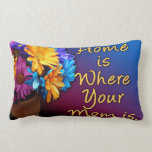 Home is Where Your Mom is, Colorful Lumbar Pillow