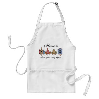Home Is Where Your Story Begins Birdhouse Adult Apron