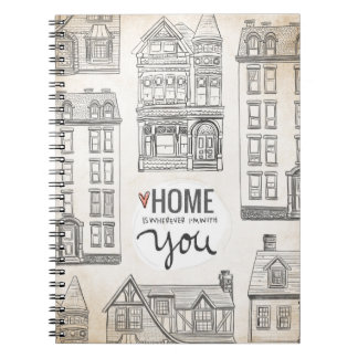 Home Is Wherever I'm With You Spiral Notebook
