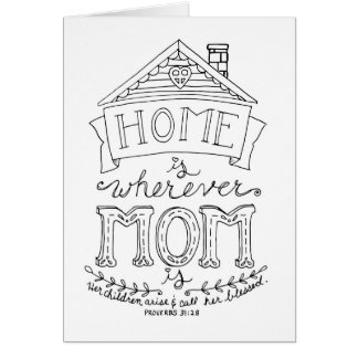 Home Is Wherever Mom Is Coloring Book Card