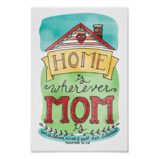 Home Is Wherever Mom Is Poster