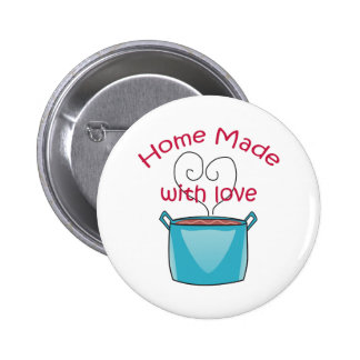 HOME MADE WITH LOVE 2 INCH ROUND BUTTON