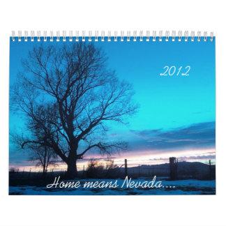 Home means Nevada... Calendar