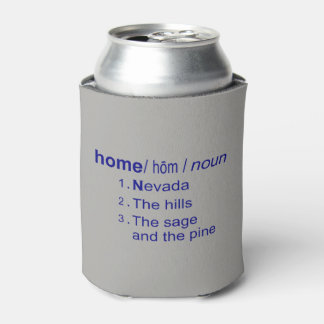Home Means Nevada Definition Can Cooler